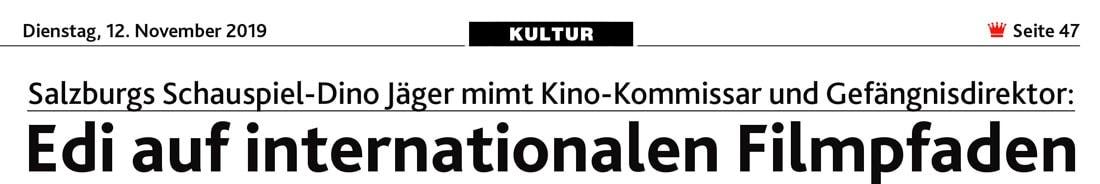 20191112 ANK Krone EdiJaeger 01 - Edi auf internationalen Filmpfaden - Kronenzeitung vom 12.11.2019