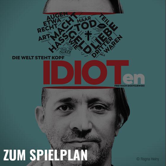 idioten spielplan 02 - Unsere Philosophie